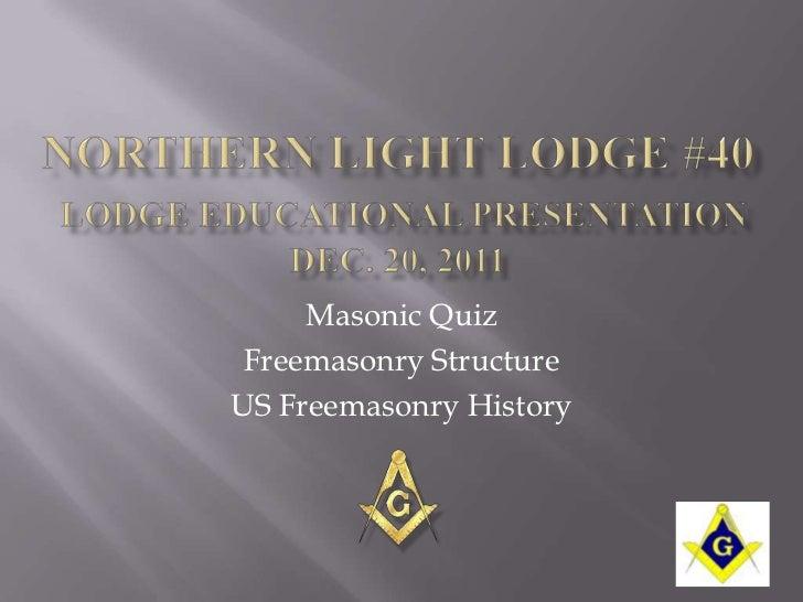 Masonic Quiz Freemasonry StructureUS Freemasonry History