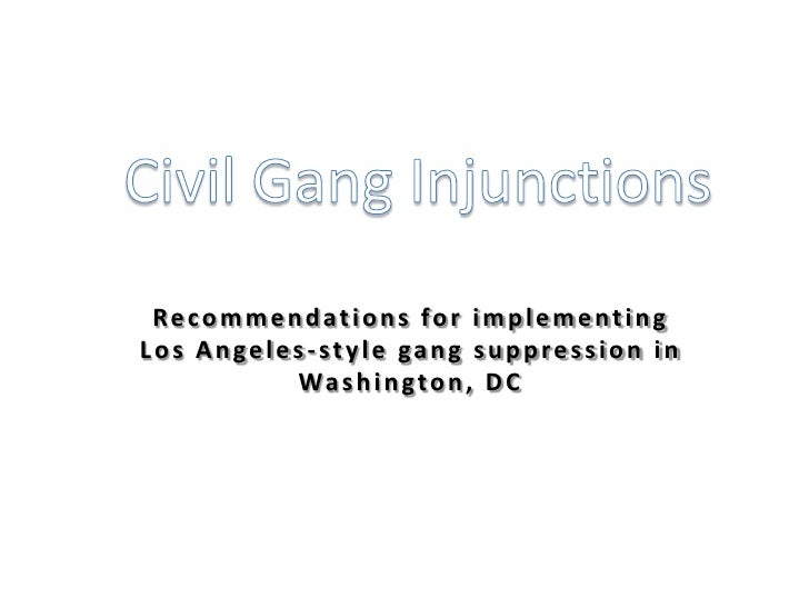 Recommendations for implementingLos Angeles-style gang suppression in          Wa s h i n g t o n , D C