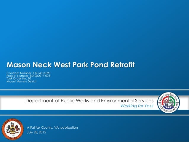 A Fairfax County, VA, publication Department of Public Works and Environmental Services Working for You! Mason Neck West P...
