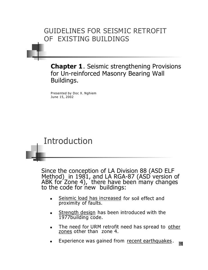 GUIDELINES FOR SEISMIC RETROFIT OF EXISTING BUILDINGS      Chapter 1. Seismic strengthening Provisions    for Un-reinforce...