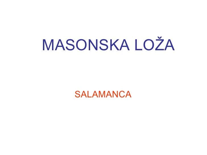 MASONSKA LOŽA   SALAMANCA