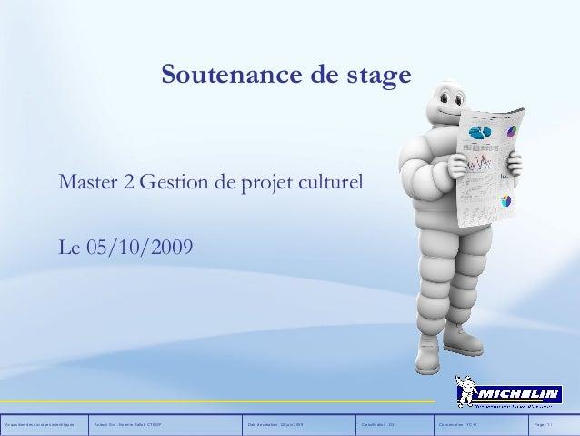 Page : 1 /Conservation : YC+1Classification : D3Date de création : 22 juin 2009Auteur/ Svc : Noémie Ballot CTE/SFAcquisiti...