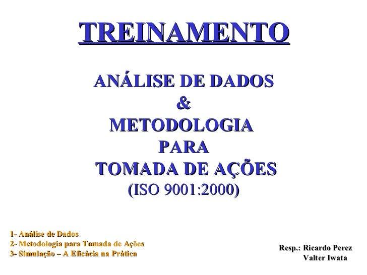 TREINAMENTO                      ANÁLISE DE DADOS                              &                       METODOLOGIA        ...