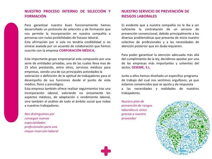 NUESTRO PROCESO INTERNO DE SELECCIÓN Y                          NUESTRO SERVICIO DE PREVENCIÓN DEFORMACIÓN                ...
