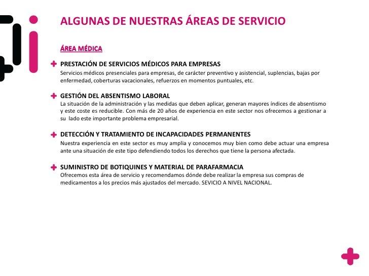 ALGUNAS DE NUESTRAS ÁREAS DE SERVICIOÁREA MÉDICAPRESTACIÓN DE SERVICIOS MÉDICOS PARA EMPRESASServicios médicos presenciale...