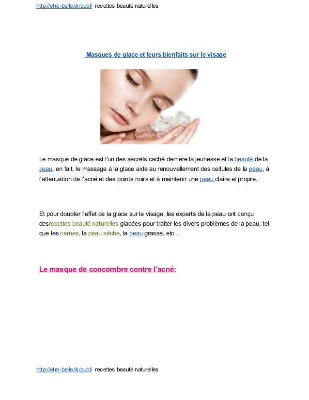 http://etrebelle.tk/publ/recettesbeauténaturelles  Masquesdeglaceetleursbienfaitssurlevisage ...