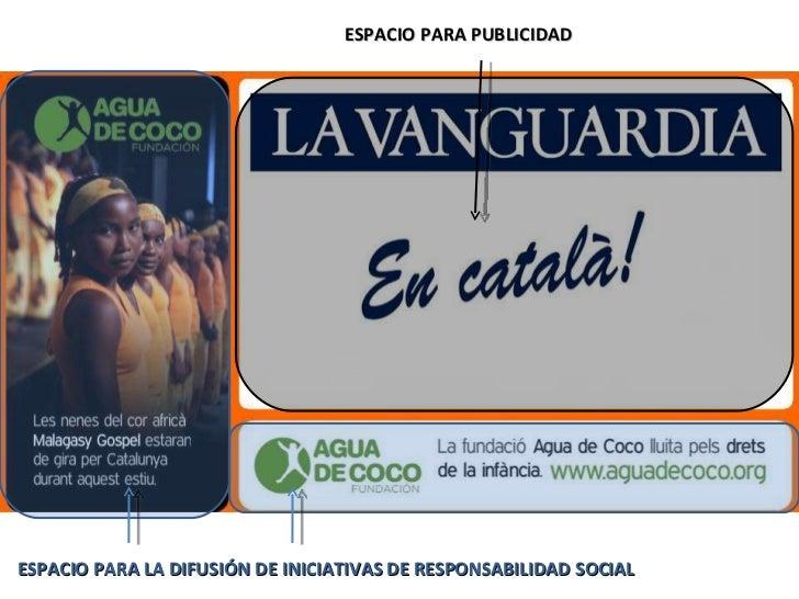 ESPACIO PARA LA DIFUSIÓN DE INICIATIVAS DE RESPONSABILIDAD SOCIAL ESPACIO PARA PUBLICIDAD