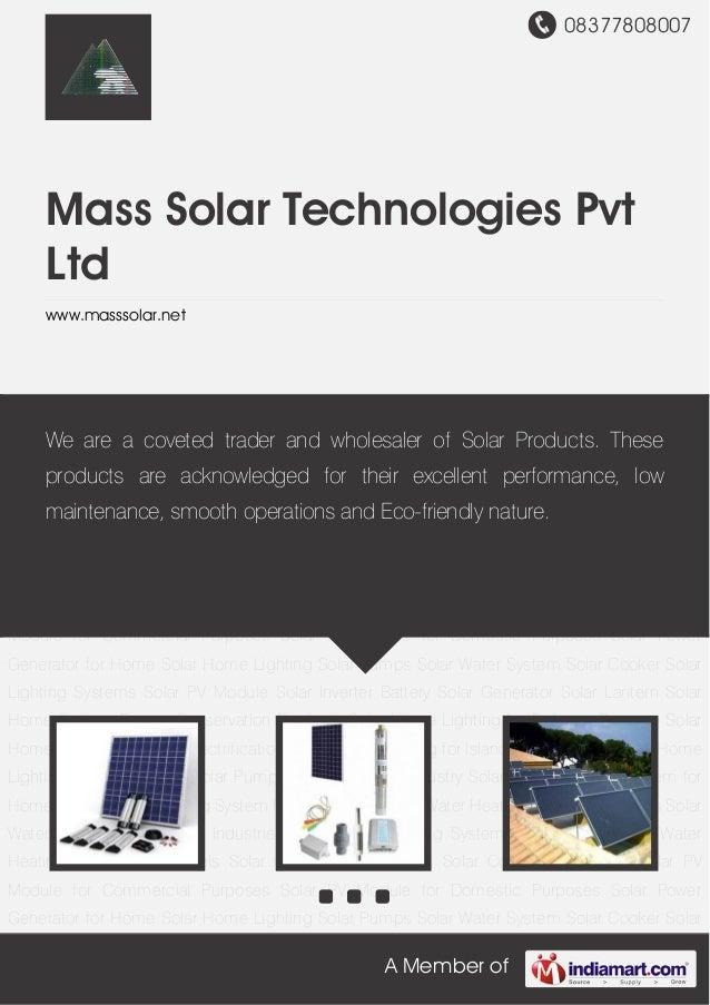 08377808007A Member ofMass Solar Technologies PvtLtdwww.masssolar.netSolar Home Lighting Solar Pumps Solar Water System So...