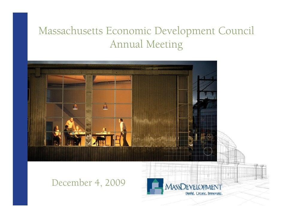 Massachusetts Economic Development Council                Annual Meeting       December 4, 2009