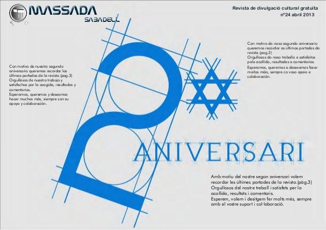 Revista de divulgació cultural gratuïtanº24 abril 2013MASSADASABADELLMASSADASABADELLAmb motiu del nostre segon ani...