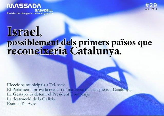 MASSADA SABADELL  #29 oct  2013  Revista de divulgació cultural gratuïta  Israel,  possiblement dels primers països qu...