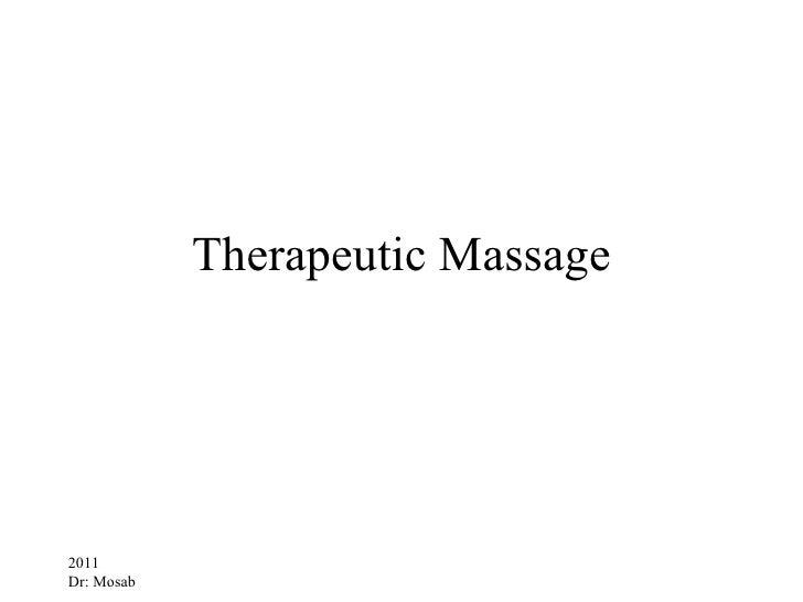 Therapeutic Massage2011Dr: Mosab