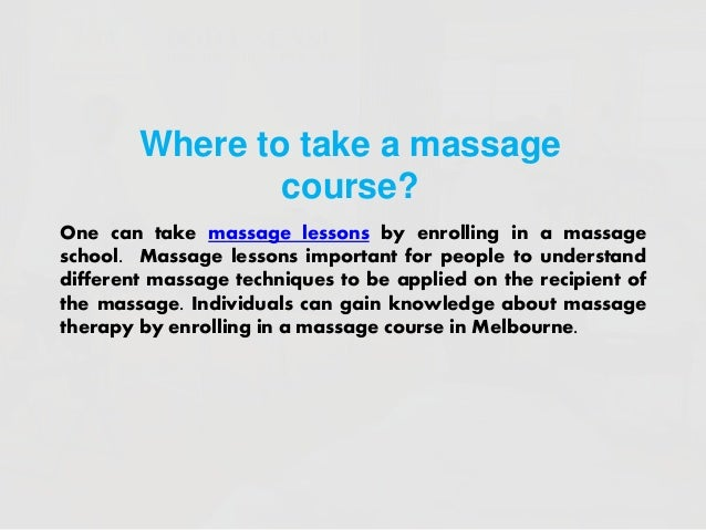 Massage courses - Holistic approach to peace and harmony and wellness