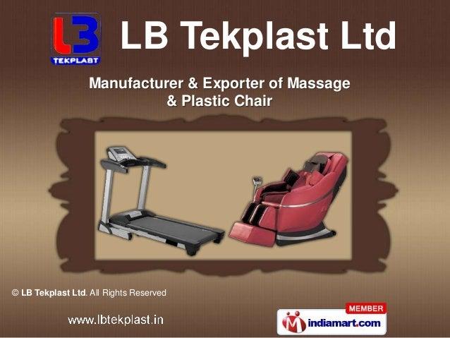 LB Tekplast Ltd                  Manufacturer & Exporter of Massage                            & Plastic Chair© LB Tekplas...