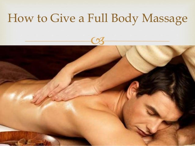 How To Give A Man A Massage