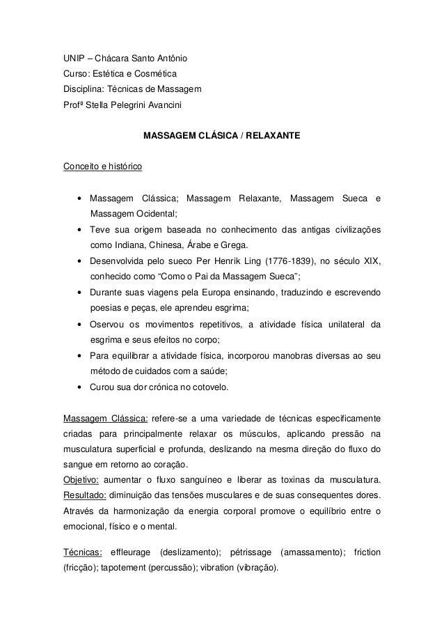 UNIP – Chácara Santo AntônioCurso: Estética e CosméticaDisciplina: Técnicas de MassagemProfª Stella Pelegrini Avancini    ...