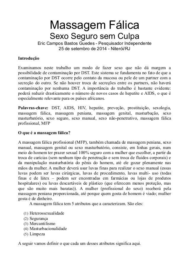 Massagem Fálica  Sexo Seguro sem Culpa  Eric Campos Bastos Guedes - Pesquisador Independente  25 de setembro de 2014 - Nit...