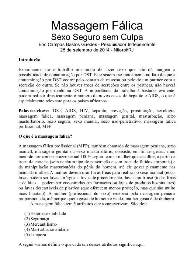 Massagem Fálica Sexo Seguro sem Culpa Eric Campos Bastos Guedes - Pesquisador Independente 25 de setembro de 2014 - Niteró...