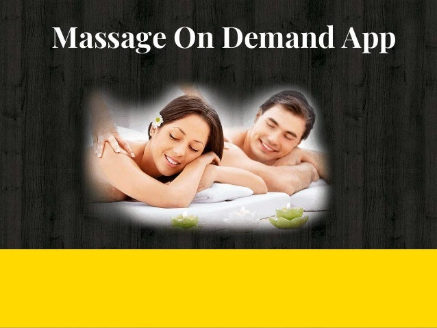 Massage On Demand App