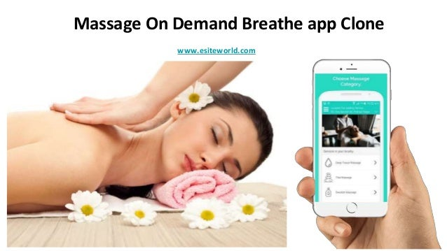 Massage On Demand Breathe app Clone www.esiteworld.com