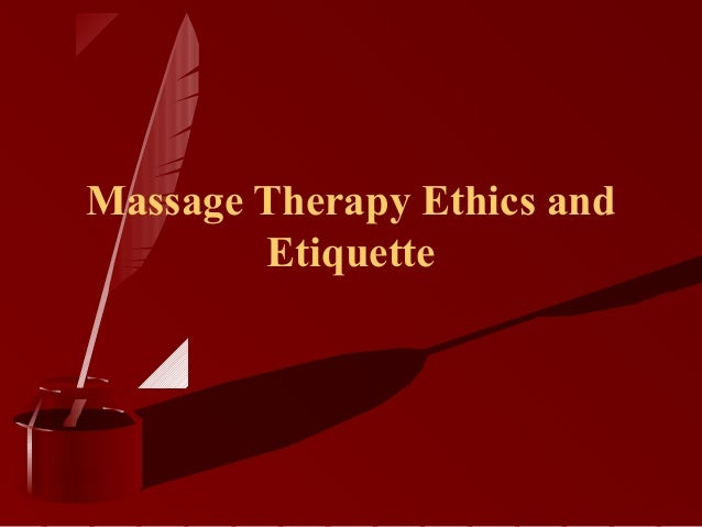Massage therapist ethics dating
