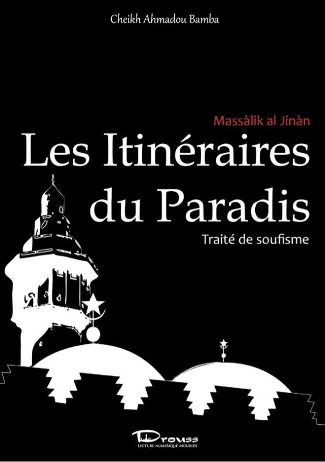 Massàlik al Jinàn  Les Itinéraires du Paradis  Traité de soufisme