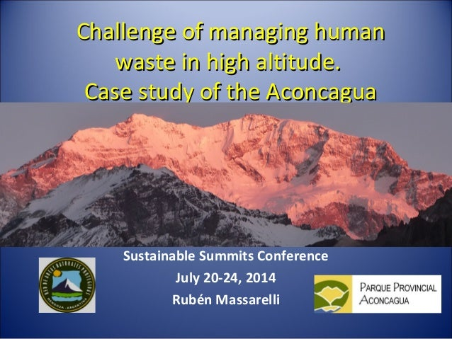 Challenge of managing humanChallenge of managing human waste in high altitude.waste in high altitude. Case study of the Ac...