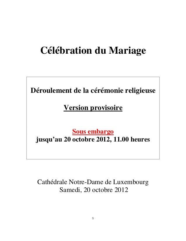 Célébration du Mariage    Déroulement de la cérémonie religieuse              Version provisoire                 Sous emba...
