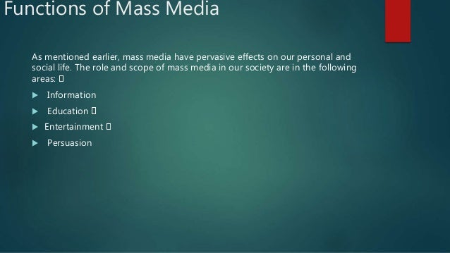 role of mass media and growing Social media has had a huge impact not only on people the role and influence of social media on the modern pr industry newsletters or mass emails.