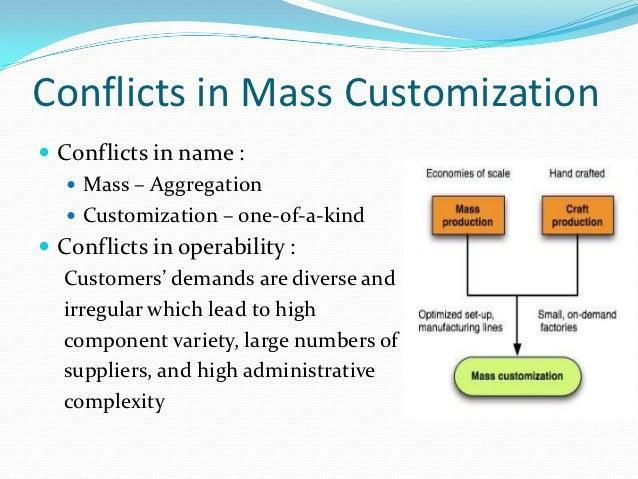 mass customization: postponement & component commonality essay Read commonality and postponement in multistage assembly  in the age of mass customization and  for commonality and postponement decisions is.