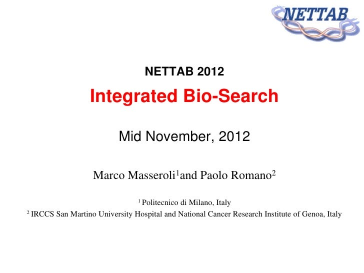 NETTAB 2012                                      NETTAB 2012                     Integrated Bio-Search                    ...