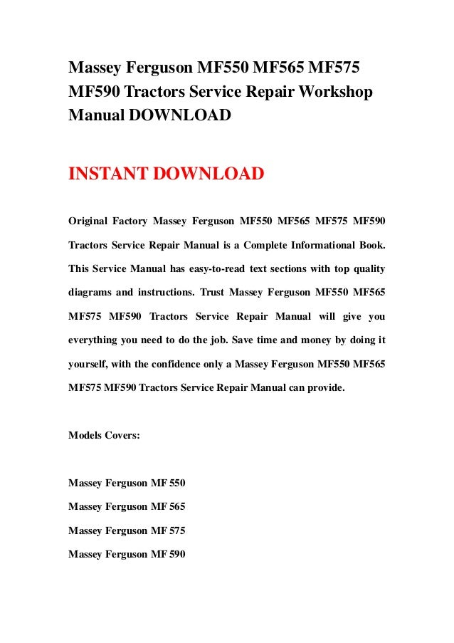 Massey Ferguson MF550 MF565 MF575MF590 Tractors Service Repair WorkshopManual DOWNLOADINSTANT DOWNLOADOriginal Factory Mas...
