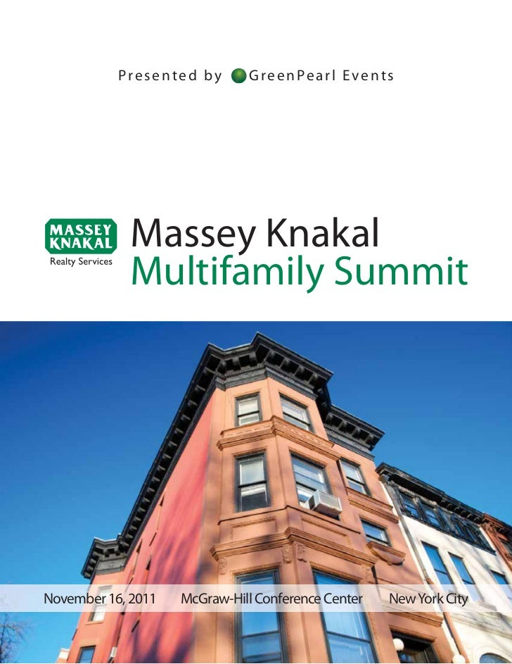 Presented by       GreenPearl Events            Massey Knakal            Multifamily SummitNovember 16, 2011   McGraw-Hill...