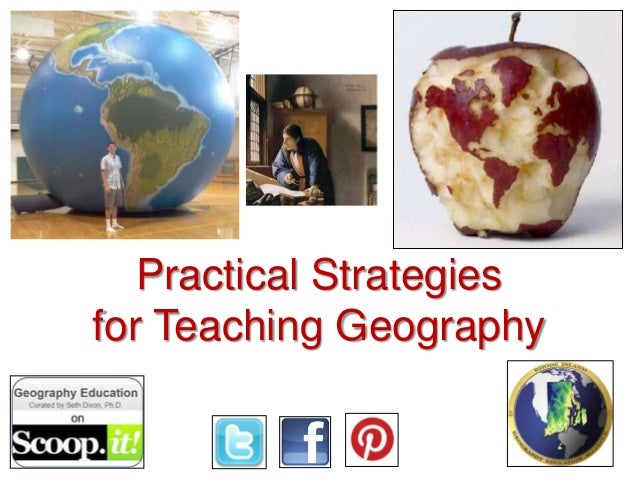 Practical Strategies for Teaching Geography