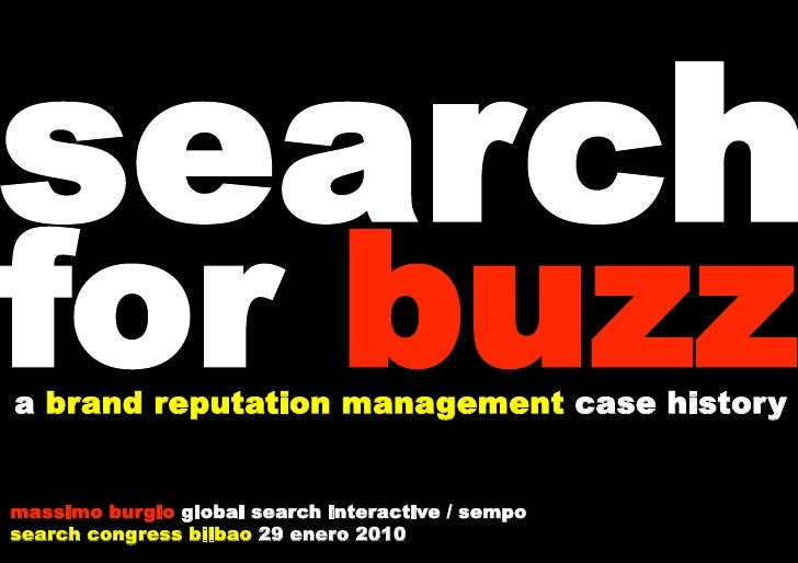 search for buzz a brand reputation management case history   massimo burgio global search interactive / sempo search congr...