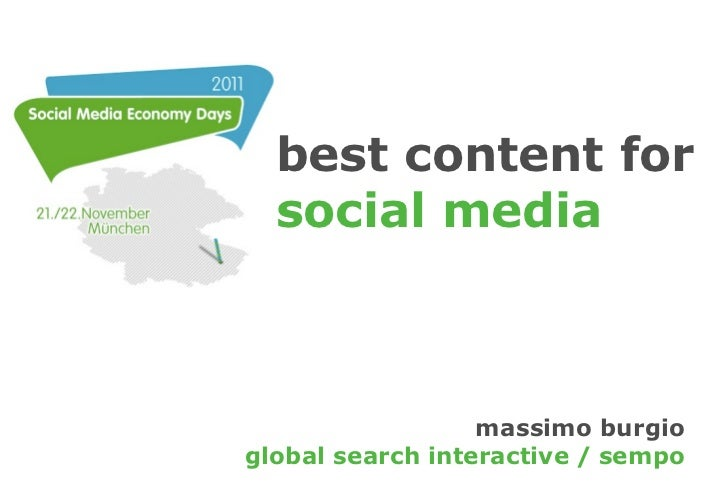 best content for  social media                  massimo burgioglobal search interactive / sempo