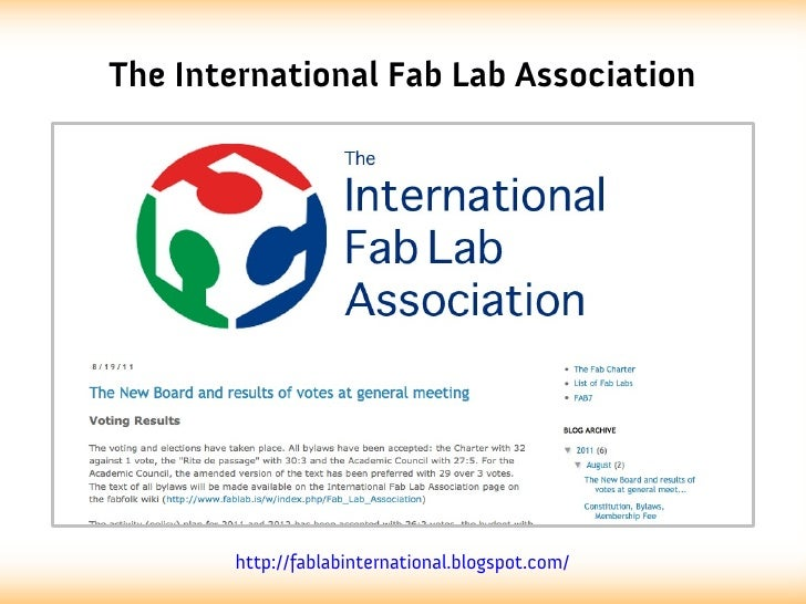 The International Fab Lab Association       http://fablabinternational.blogspot.com/
