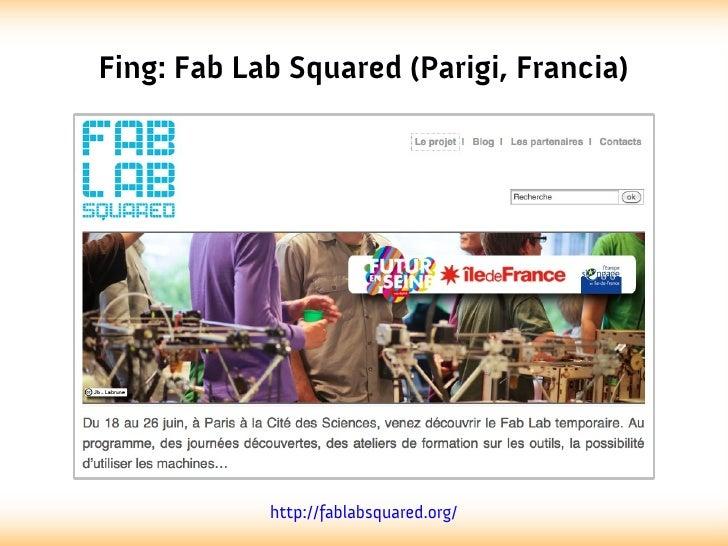 Fing: Fab Lab Squared (Parigi, Francia)            http://fablabsquared.org/