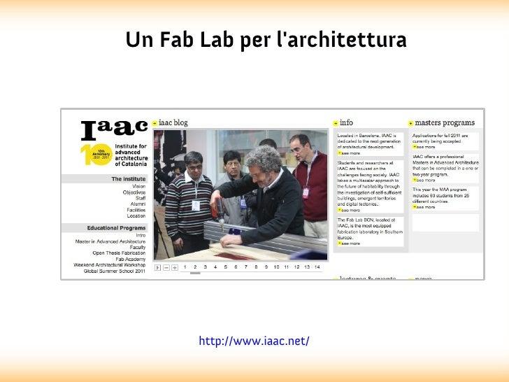 Un Fab Lab per larchitettura       http://www.iaac.net/