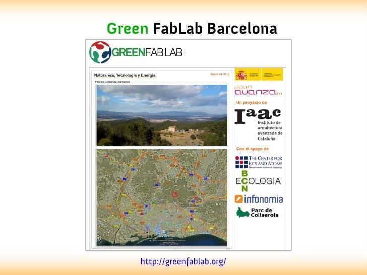 Green FabLab Barcelona    http://greenfablab.org/
