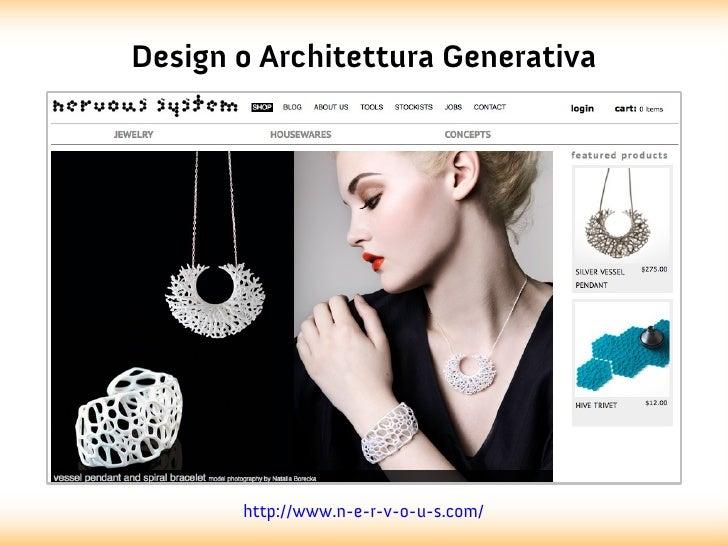 Design o Architettura Generativa       http://www.n-e-r-v-o-u-s.com/