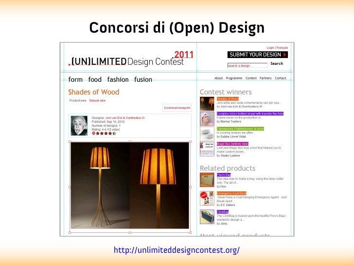 Concorsi di (Open) Design   http://unlimiteddesigncontest.org/