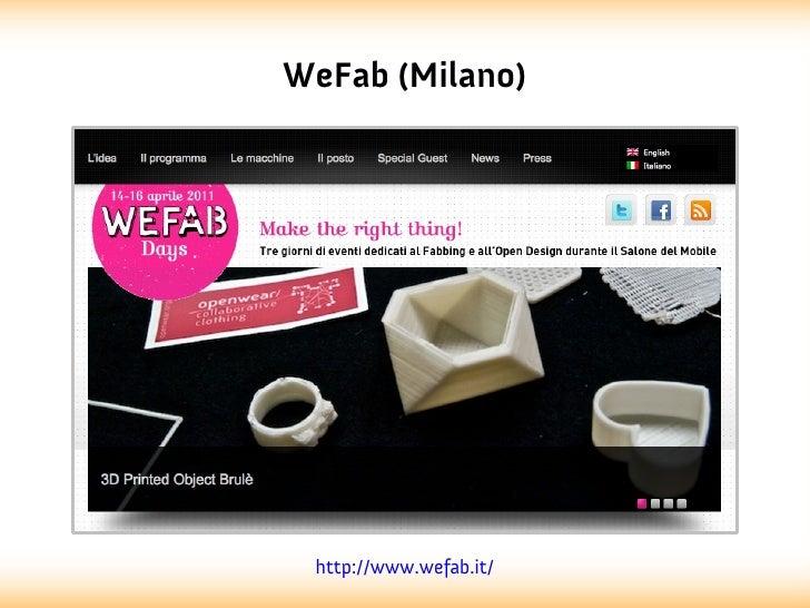 WeFab (Milano) http://www.wefab.it/