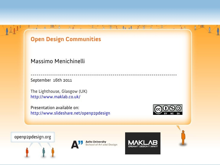 Open Design CommunitiesMassimo Menichinelli---------------------------------------------------------------------------Sept...