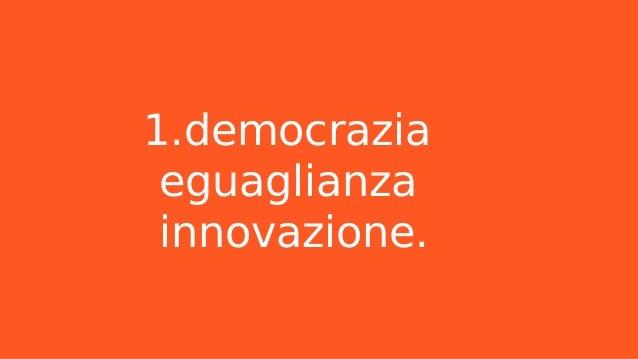 L'innovazione migliora l'ambiente e la vita delle persone, crede nella formazione dei nostri figli, disegna il loro futuro.