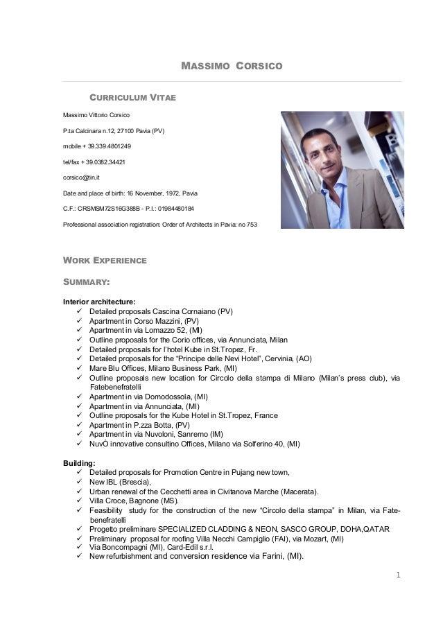 1 MASSIMO CORSICO CURRICULUM VITAE Massimo Vittorio Corsico P.ta Calcinara n.12, 27100 Pavia (PV) mobile + 39.339.4801249 ...