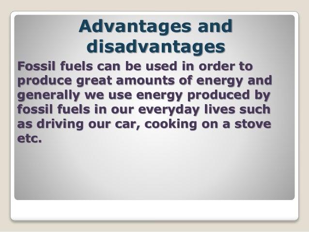 advantages and disadvantages fossil fuels