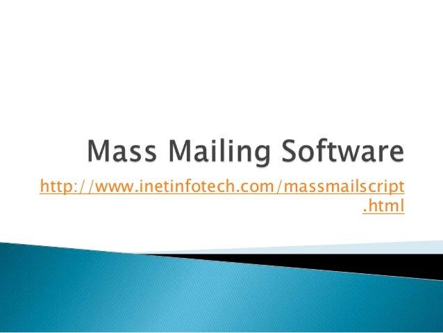 http://www.inetinfotech.com/massmailscript .html