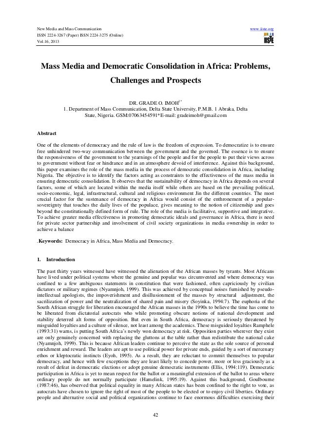 New Media and Mass Communication www.iiste.org ISSN 2224-3267 (Paper) ISSN 2224-3275 (Online) Vol.16, 2013 42 Mass Media a...