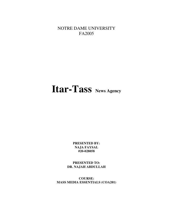 NOTRE DAME UNIVERSITY          FA2005     Itar-Tass           News Agency              PRESENTED BY:           NAJA FAYSAL...
